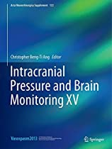 Intracranial Pressure and Brain Monitoring XV (Acta Neurochirurgica Supplement)