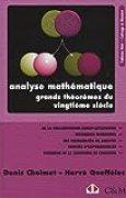 Analyse mathématique. Grands théorèmes du vingtième siècle