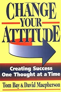 "Cover of ""Change Your Attitude"""