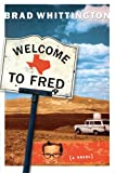 Welcome to Fred (The Fred Books)