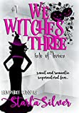 Isle of Bones (Demon Isle Witches Clean Read Cut): Sweet and Romantic Supernatural Fun (We Witches Three Book 1)
