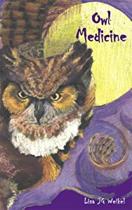 "Cover of ""Owl Medicine"""