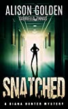 Snatched (A Diana Hunter Mystery Book 2)