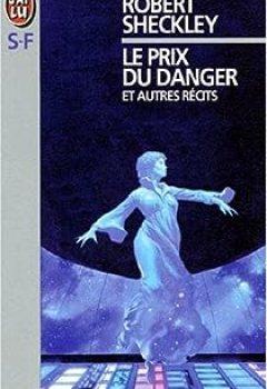 Livres Couvertures de Le Prix Du Danger Et Autres Nouvelles