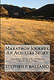 Marathon Journey, An Achilles Story