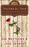 Touched By Time (Mail-Order Brides/Time Travel Romance Series, Book 1) (Mail-Order Brides/Time Travel Series)