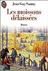 Les Moissons délaissées, tome 1 : Les Moissons délaissées