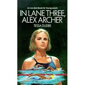In Lane Three, Alex Archer