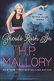Ghouls Rush In (The Peyton Clark Series Book 1)