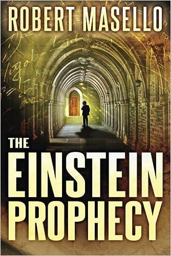 The Einstein Prophecy Robert Masello book