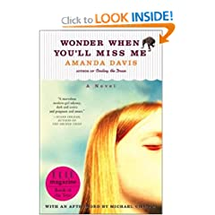 Wonder When You'll Miss Me: A Novel