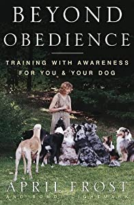 "Cover of ""Beyond Obedience: Training with..."