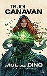L'Age des Cinq, Tome 2 : La sorcière indomptée