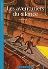 Les aventuriers du silence