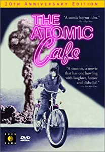 """Cover of """"The Atomic Cafe"""""""