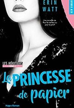 Livres Couvertures de Les Héritiers, Tome 1 : La Princesse De Papier