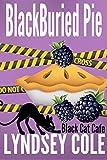 BlackBuried Pie (Black Cat Cafe Cozy Mystery Series Book 3)