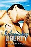 Relinquishing Liberty (Second Chances #1)