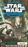 Star Wars - L'Hérétique de la Force, tome 3 : La réunion