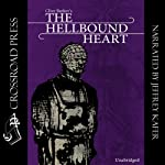 The Hellbound Heart: A Novel | Clive Barker