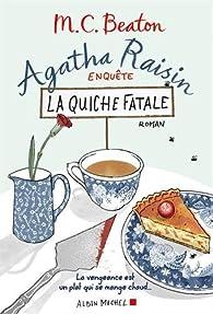 Agatha Raisin enquête : La quiche fatale par Chesney