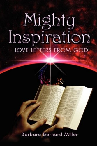 Book: Mighty Inspiration - Love Letters from God by Barbara Miller