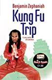 Kung Fu Trip (Quick Reads)