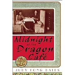 Midnight at the Dragon Cafe: A Novel (Alex Awards (Awards))