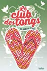 Le club des tongs - Tome 4
