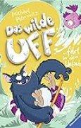 Das wilde Uff, Band 2: Das wilde Uff fährt in den Urlaub