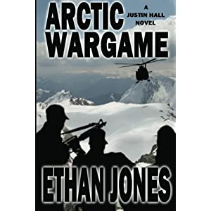 Arctic Wargame: A Justin Hall novel