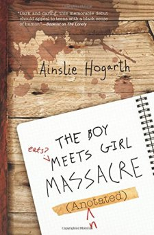 The Boy Meets Girl Massacre (Annotated) by Ainslie Hogarth| wearewordnerds.com