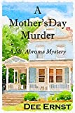 A Mother's Day Murder (Mt. Abrams Mysteries Book 1)