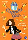Cupcake Girls, tome 2 : La reine de la mode