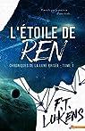 L'étoile de Ren : Chroniques de la Lune brisée, tome 1