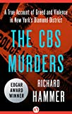 The CBS Murders: A True Account of Greed and Violence in New York's Diamond District