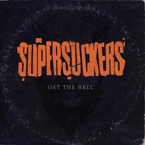 Supersuckers-Get The Hell-CD-FLAC-2014-FORSAKEN Download
