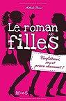 Le roman des filles, tome 1 : Confidences, SMS et prince charmant