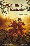 Prince des Maudits Tome 1 : La fille de l'Araignée par Lenia Major