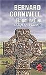 La Saga du roi Arthur, tome 2 : L'Ennemi de Dieu