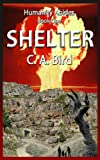 Shelter (Humanity Abides Book 1)