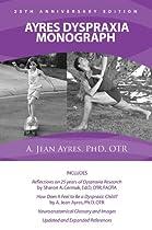 Ayres Dyspraxia Monograph, 25th Anniversary Edition