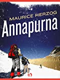Annapurna: The First Conquest of an 8,000-Meter Peak