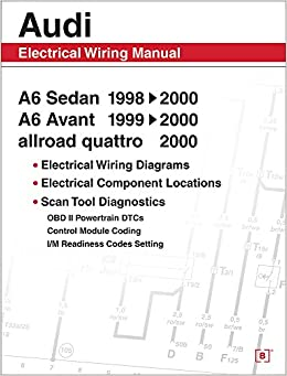 Audi A6 Electrical Wiring Manual: A6 Sedan 19982000 A6