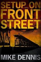 SETUP ON FRONT STREET (Key West Nocturnes series)