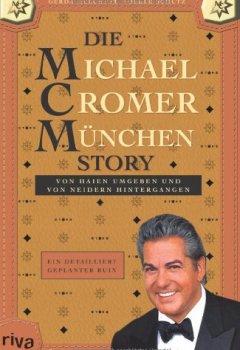 Abdeckung Die Michael Cromer München Story