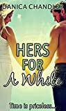 Hers For A While (A Sensual Romance)