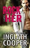 Rock Her - A Rock Star Contemporary Romance