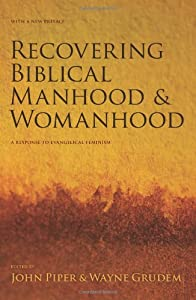 "Cover of ""Recovering Biblical Manhood and..."
