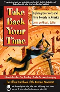 """Cover of """"Take Back Your Time: Fighting O..."""